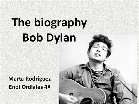 bob dylan biography song list bob dylan s biography