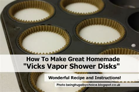 how to make great quot vicks vapor shower disks quot