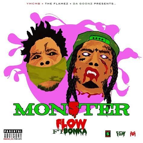 Ymcmb Flow Ft Bonka Monster Freestyle | flow monster freestyle feat bonka young money hq