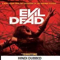 download film evil dead 2013 hd evil dead 2013 hindi dubbed full movie watch online hd
