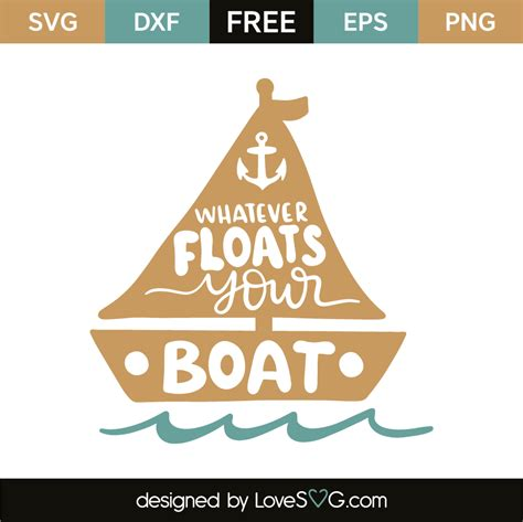 whatever floats your boat script 2018 whatever floats your boat lovesvg