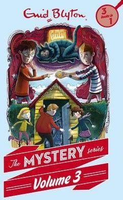 mystery company pickett mysteries volume 7 books the mystery series volume 3 enid blyton 9781405275705