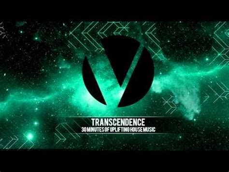 uplifting house music 30 minutes of uplifting house music transcendence edm mix youtube