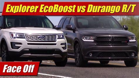 dodge durango vs ford explorer ecoboost vs dodge durango hemi