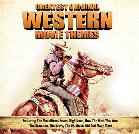 themes in western films greatest original western movie themes cd covers
