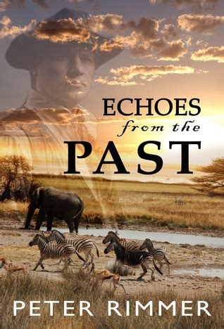 past echoes books echoes from the past by rimmer reviews discussion