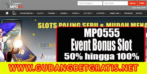 mpo event bonus slot  hingga   member  gudang betgratis