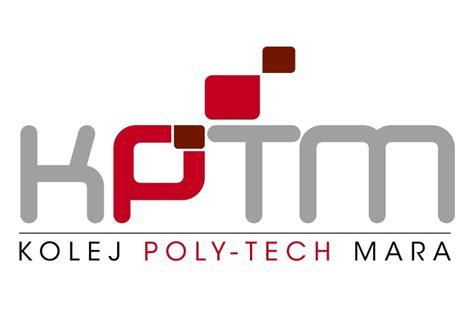 THE HISTORY OF KPTM ~ KOLEJ POLY TECH MARA