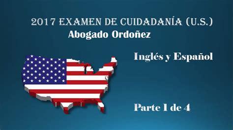 preguntas ciudadania usa espanol 2017 examen de ciudadan 237 a u s ingl 233 s y espa 241 ol doovi