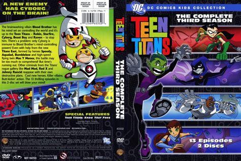 Teen Titans Season 3 | teen titans season 3 tv dvd scanned covers teen titans