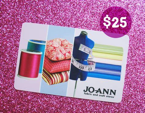 Joanns Gift Card - giveaway win a 25 joann gift card