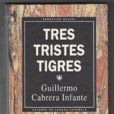 libro tres tristes tigres guillermo cabrera infante tres tristes tigres r comprar en todocoleccion 53282663