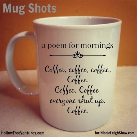 A poem for mornings   :)   Favorite Coffee Mugs   Pinterest   Coffee cups, Coffee and