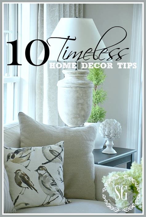 10 timeless home decor tips stonegable