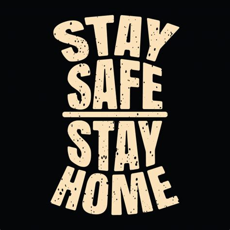 stay safe stay home typography slogan premium vector