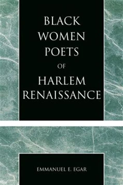 black of the harlem renaissance era books black poets of harlem renaissance by emmanuel edame