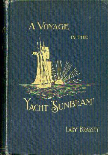a voyage in the sunbeam our home on the for eleven months books monongahela books nautical maritime history yachting