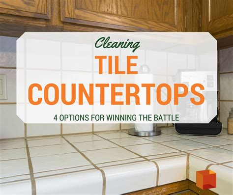How To Clean Tile Countertops by 4 Great Ways To Clean Tile Countertops