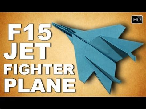 How To Make Toys With Paper - how to make origami 3d f15 jet fighter plane traditional