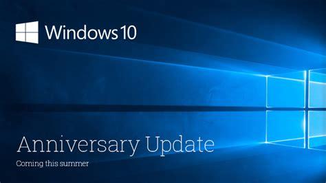 Windows 10 Anniversary Update windows 10 anniversary update arrives on august 2 softwarevilla news