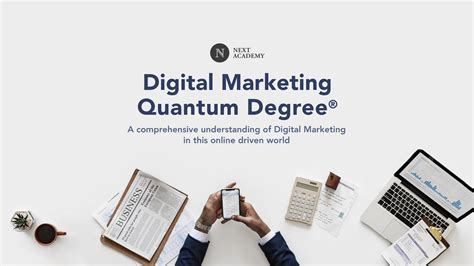 Digital Marketing Degree Course 2 by Digital Marketing Quantum Degree 174 Next Academy