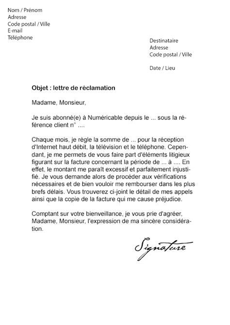 Lettre De Reclamation Refus De Visa lettre de r 233 clamation numericable mod 232 le de lettre