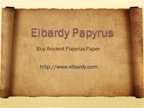 papyrus template elbardy papyrus buy ancient papyrus paper authorstream