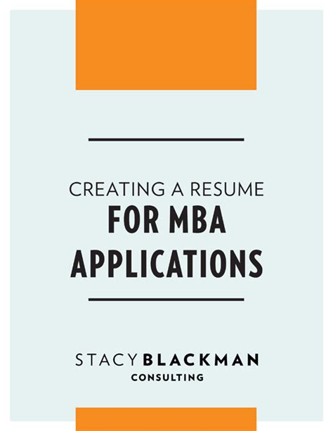 MBA Application Resume Guide   Stacy Blackman Consulting
