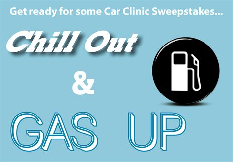 Car Sweepstakes Ending Soon - bobby likis car clinic s quot chill out gas up quot sweepstakes ending soon