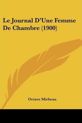 le journal d une femme de chambre edition books le journal d une femme de chambre 1900 octave mirbeau