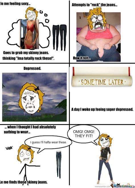 Jean Shorts Meme - skinny jeans by ashtox meme center