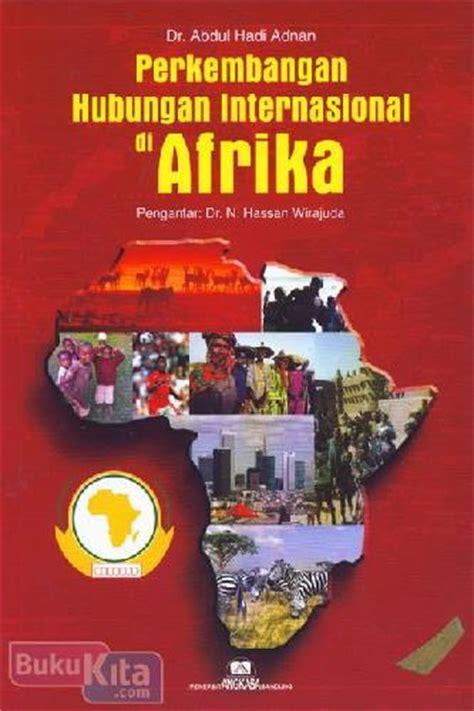 bukukita perkembangan hubungan internasional di afrika