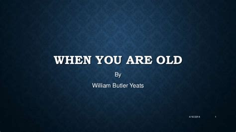 themes yeats when you are old