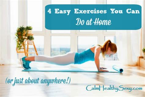 4 easy exercises you can do at home or almost anywhere