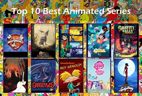 best animated series top 10 best animated series in my opinion by