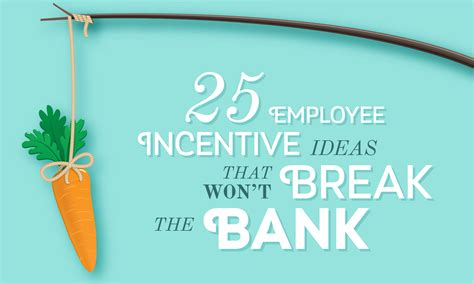 staff ideas 25 employee incentive ideas that won t the bank