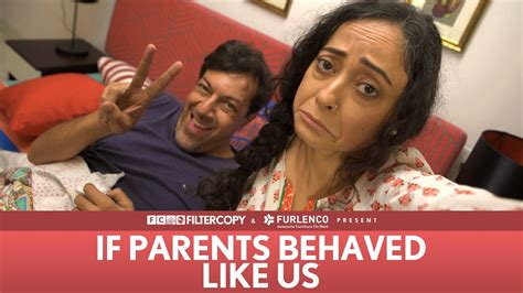 Parents Like Us Festival For Children And Parents by If Parents Behaved Like Us Ft Rajat Kapoor And Sheeba