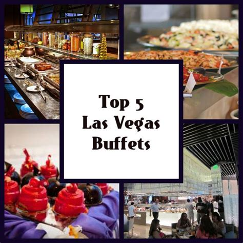 Top 5 Buffets In Las Vegas Pin By National Jewelry Liquidation Center On All Things
