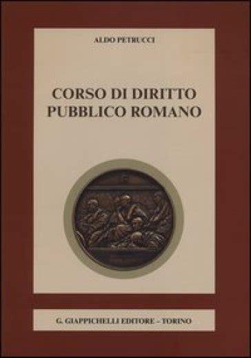 librerie petrucci corso di diritto pubblico romano aldo petrucci libro