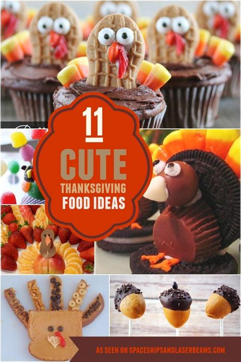 11 cute thanksgiving party food ideas spaceships and