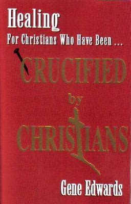 Experiencing The Cross crucified by christians experiencing the cross as seen