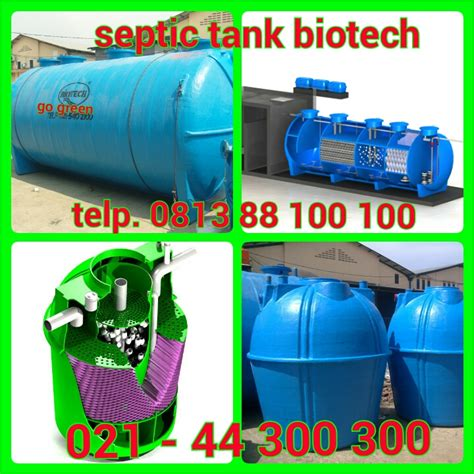 Bio Dan Kegunaannya biotech septic tank septic tank biotech ramah lingkungan