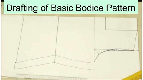 bodice pattern making youtube drafting of basic bodice pattern youtube