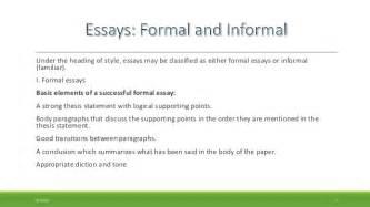 An Informal Essay by Formal Essay And Informal Familiar Essay