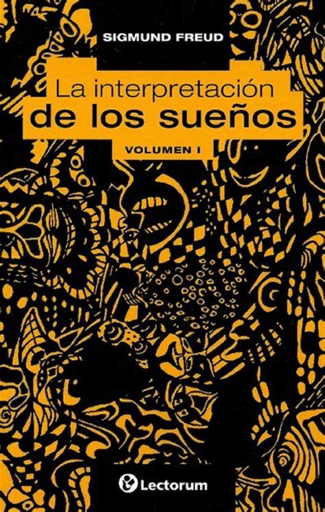 la interpretacion de los libro la interpretacion de los sue 241 os 1 descargar gratis pdf