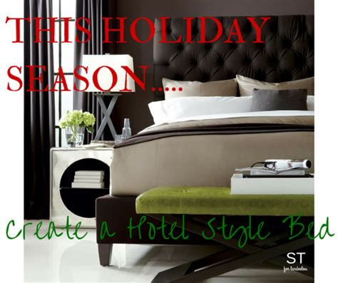 how to make a bed hotel style create a luxurious hotel style bed this holiday season