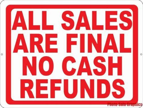 no refund policy sle letter all sales no refunds sign signs by salagraphics