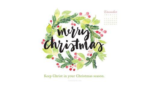 december   christ  christmas desktop calendar  december wallpaper