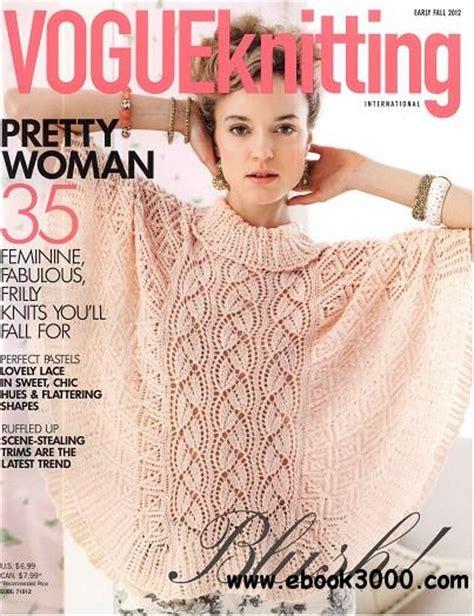 knitting fall 2012 vogue knitting early fall 2012 free ebooks
