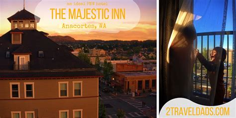 the hotel offers a majestic tropical retreat tinged the majestic inn of anacortes an ideal pnw hotel